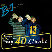 The Brown Intentions: My 40 Ounce by Down AKA Kilo
