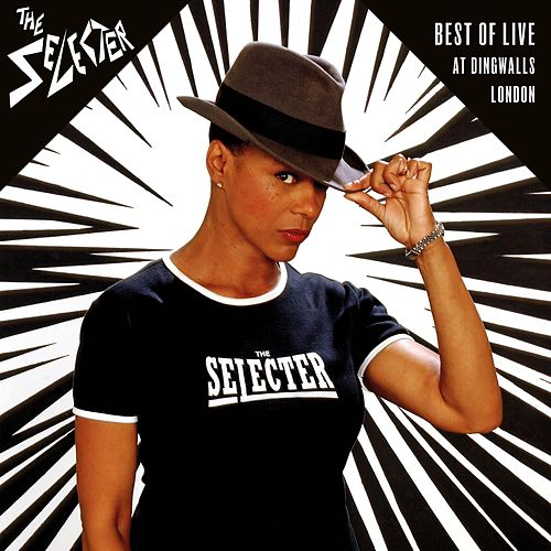 Best of Live at Dingwalls London by The Selecter