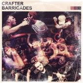 Crafter / Barricades Split von Barricades