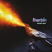 Israeli Jazz by Marbin