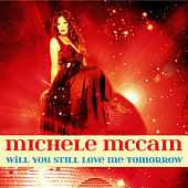 Will You Still Love Me Tomorrow - EP de Michele Mccain
