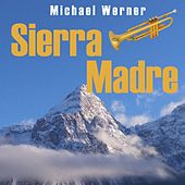 Sierra Madre by Michael Werner