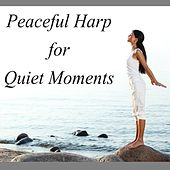 Peaceful Harp for Quiet Moments by The O'Neill Brothers Group