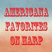 Americana Favorites on Harp by The O'Neill Brothers Group