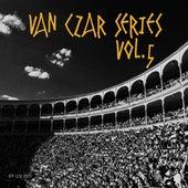Van Czar Series, Vol. 5 (Selected & Mixed by Van Czar) by Various Artists
