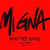 Mi gna by Maître Gims