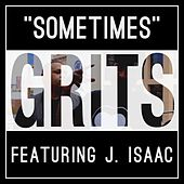 Sometimes by Grits