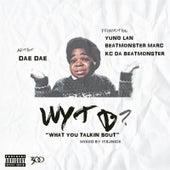 Wytb by Dae Dae