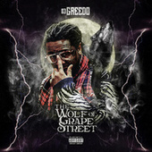 The Wolf of Grape Street by 03 Greedo