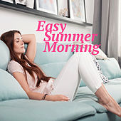 Easy Summer Morning de Various Artists