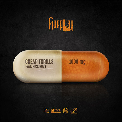 Cheap Thrills (feat. Rick Ross) by Gunplay