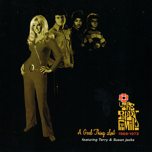 A Good Thing Lost:1968-1973 by The Poppy Family