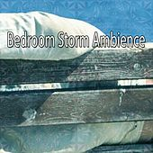 Bedroom Storm Ambience by Relaxing Rain Sounds