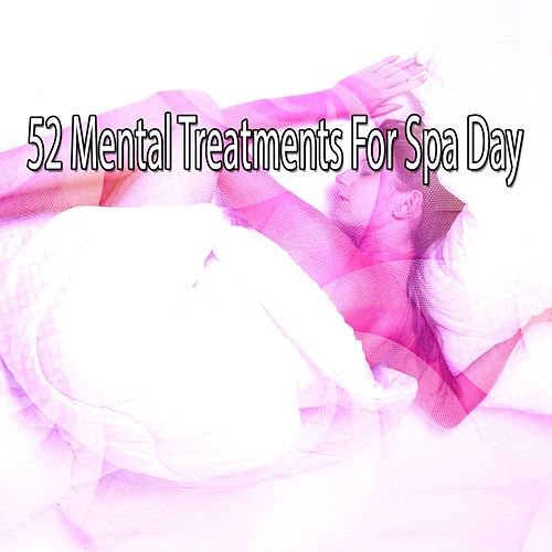 52 Mental Treatments For Spa Day by S.P.A