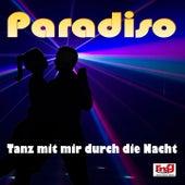 Tanz mit mir durch die Nacht by Paradiso