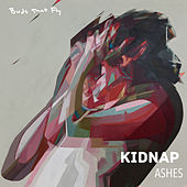 Ashes de Kidnap