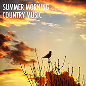Summer Morning Country Music de Various Artists