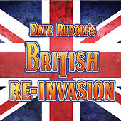 British Re-Invasion de Dave Rudolf