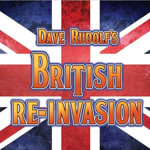British Re-Invasion by Dave Rudolf