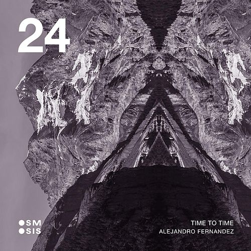 Time to Time EP by Alejandro Fernández