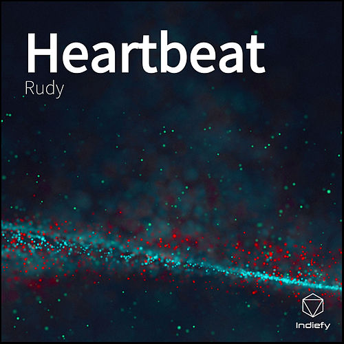 Heartbeat by Rudy
