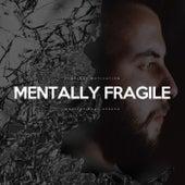 Mentally Fragile (Motivational Speech) by Fearless Motivation
