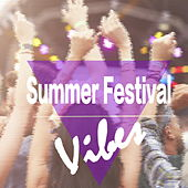 Summer Festival Vibes de Various Artists