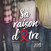 Sa raison d'être (Version 2018) de Sidaction