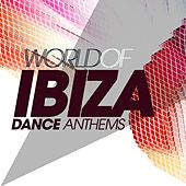 World of Ibiza Dance Anthems fra Various Artists