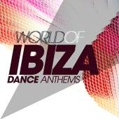 World of Ibiza Dance Anthems von Various Artists