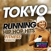 Tokyo Running Hip Hop Hits Fitness Session by Various Artists