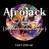 Can't Stop Me by Shermanology
