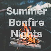 Summer Bonfire nights by Various Artists