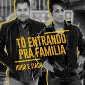 Tô Entrando pra Família (Ao Vivo) de Hugo & Tiago