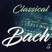 Classical Bach 5 de Philharmonia Slavonica