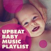 Upbeat Baby Music Playlist de Various Artists
