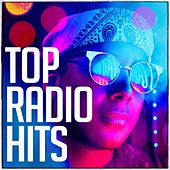 Top Radio Hits by Various Artists