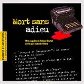 Enigmes et aventures : « Mort sans adieu » (Les pièces policières du lundi soir) - Single by Multi-interprètes