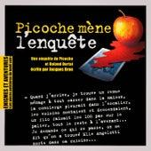 Enigmes et aventures : « Picoche mène l'enquête » (Les pièces policières du lundi soir) - Single by Multi-interprètes
