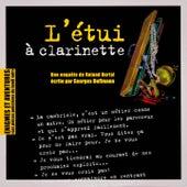 Enigmes et aventures : « L'étui à clarinette » (Les pièces policières du lundi soir) - Single by Multi-interprètes