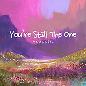 You're Still The One (Acoustic) de Paul Canning