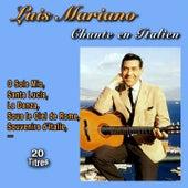 Luis Mariano chante en Italien (20 Titres) von Luis Mariano