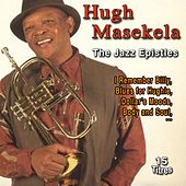 Hugh Masekela the Jazz Epistles (15 Titres) by Hugh Masekela