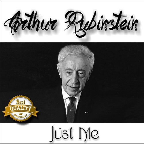 Just Me by Arthur Rubinstein