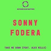 Take Me Down by Sonny Fodera