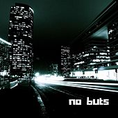 No Buts by A-JAY