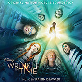 A Wrinkle in Time (Original Motion Picture Soundtrack) by Various Artists