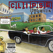 Lord Willin' de Clipse