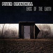Ends Of The Earth by Peter Bruntnell