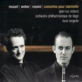 Concertos pour clarinette By Mozart, Weber, & Rossini by Jean-Luc Votano